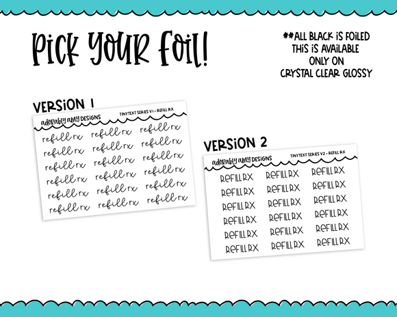 Foiled Tiny Text Series - Refill RX Checklist Size Planner Stickers for any Planner or Insert