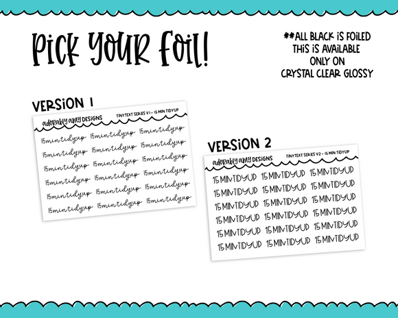 Foiled Tiny Text Series - 15 Min Tidyup Checklist Size Planner Stickers for any Planner or Insert - Adorably Amy Designs