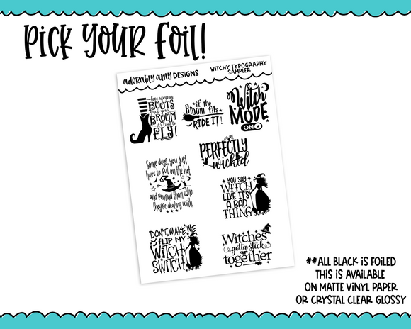 Foiled Halloween Witchy Snarky Quotes Typography Sampler Planner Stickers for Erin Condren, Plum Planner, Happy Planner, TN, or Any Size Planners - Adorably Amy Designs