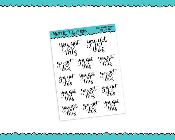 Hand Lettered You Got This Inspirational Motivational Planner Stickers for Erin Condren, Plum Planner, Inkwell Press, Filofax, Kikki K or Any Size Planners - Adorably Amy Designs