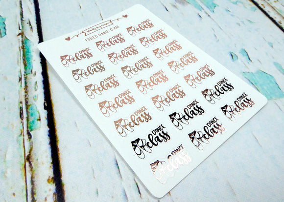 Foiled Typography Dance Class Reminder Planner Stickers for Erin Condren, Plum Planner, Happy Planner, or Any Size Planners