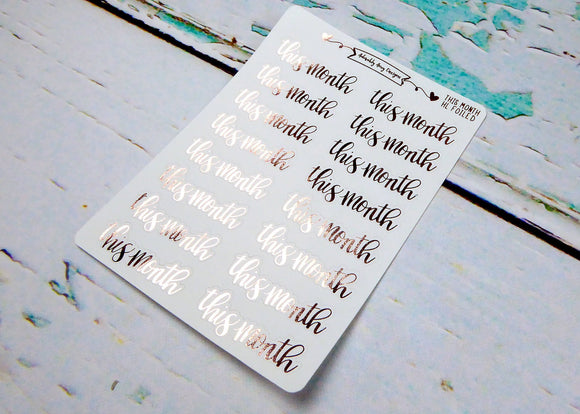 Foiled Hand Lettered This Month Planner Stickers for Erin Condren, Plum Planner, Happy Planner, or Any Size Planners - Adorably Amy Designs