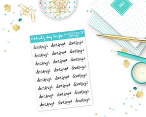 Hand Lettered Don't Forget Planner Stickers for Erin Condren, Plum Planner, Inkwell Press, Filofax, Kikki K or Any Size Planners - Adorably Amy Designs