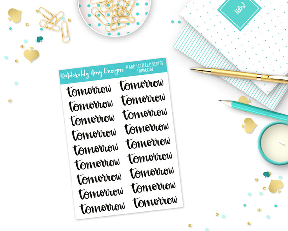 Hand Lettered Tomorrow Planner Stickers for Erin Condren, Plum Planner, Inkwell Press, Filofax, Kikki K or Any Size Planners - Adorably Amy Designs
