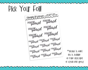 Foiled Hand Lettered Positive Pants Check Typography Planner Stickers for Erin Condren, Plum Planner, Inkwell Press, or Any Size Planners