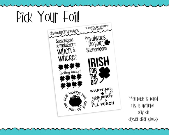 Foiled St Patrick's Day Irish Shenanigans Typography Planner Stickers for Erin Condren, Plum Planner, Inkwell Press, Any Size Planners - Adorably Amy Designs