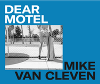 DEAR MOTEL, the book (blue cover edition)