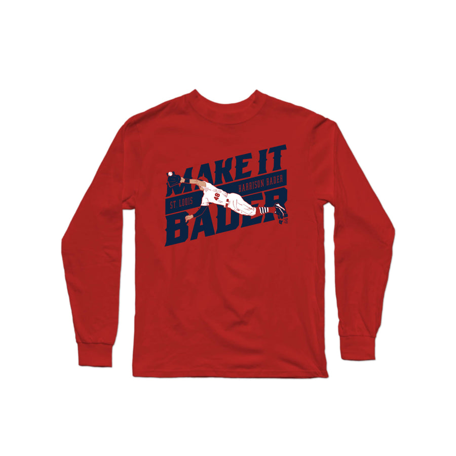 Make It Bader Long Sleeve T-Shirt | Long Sleeve T-Shirt | Bleacher Report Shop