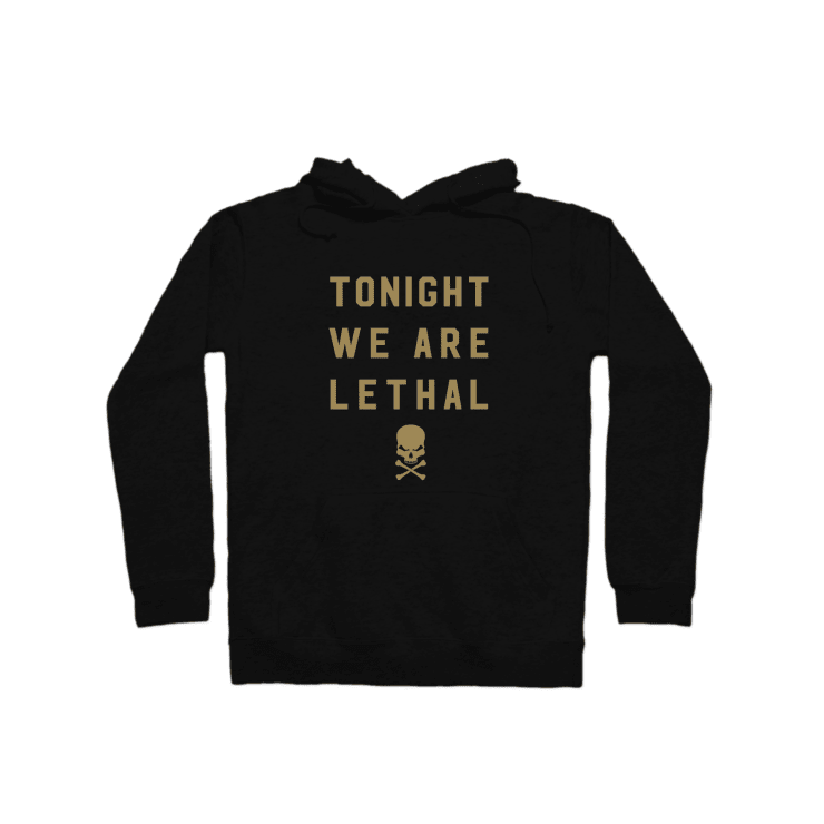Tonight We Are Lethal Pullover Hoodie | Pullover Hoodie | Bleacher Report Shop