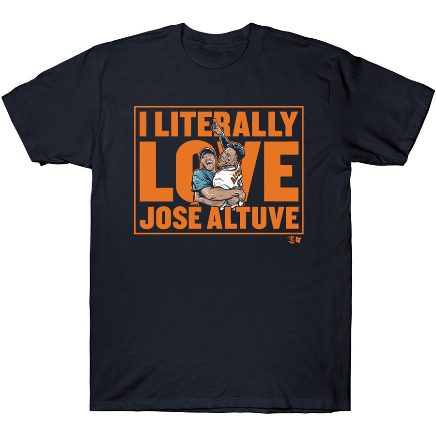 I Literally Love José Altuve T-Shirt