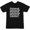 Pitchers&Catchers& T-Shirt