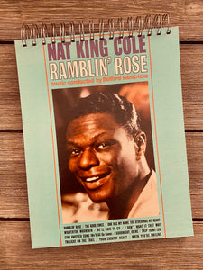 "Nat King Cole ""Ramblin' Rose"" - Notebook"