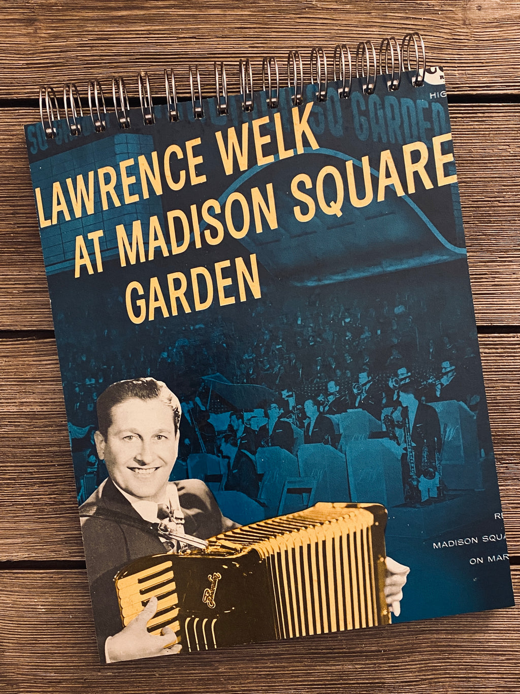 "Lawrence Welk ""At Madison Square Garden"" - Notebook"