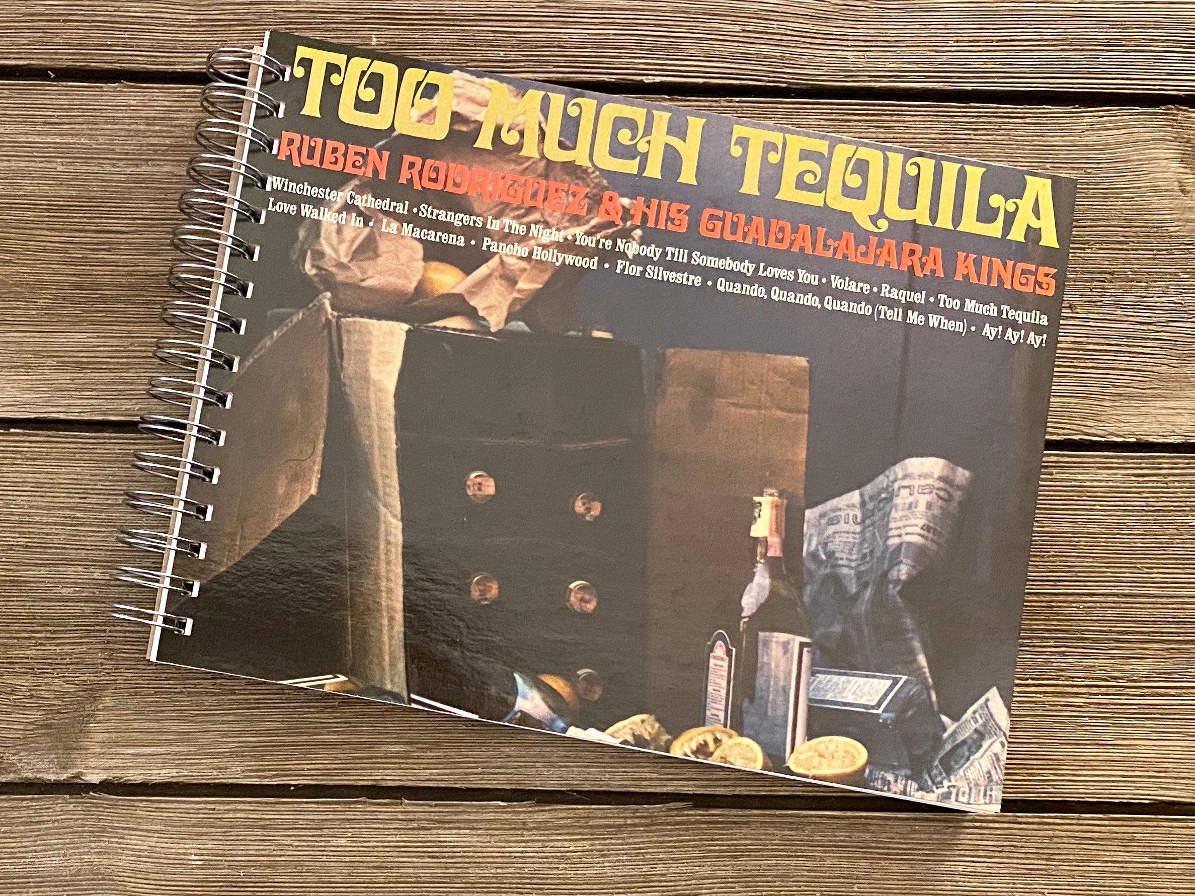 Too Much Tequila -  Notebook