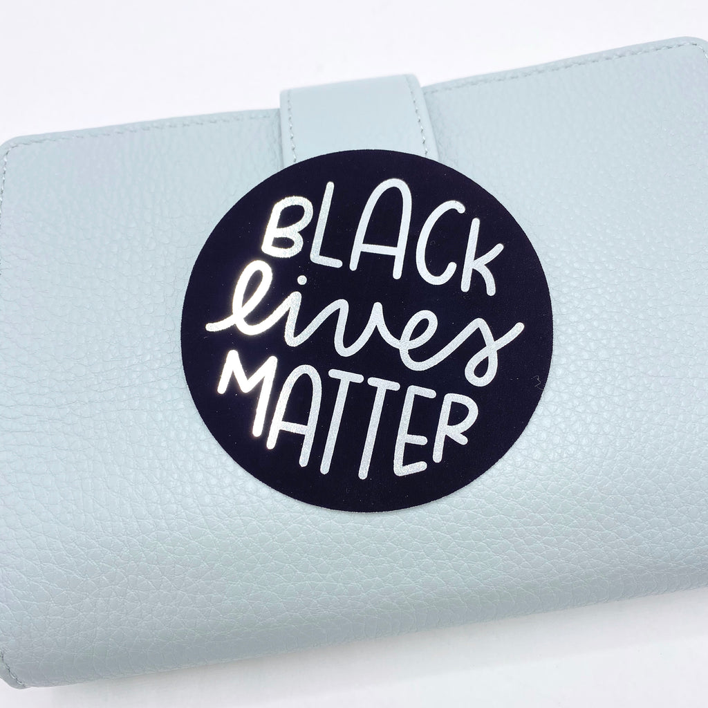 Black Lives Matter Die Cut 100% PROCEEDS DONATED