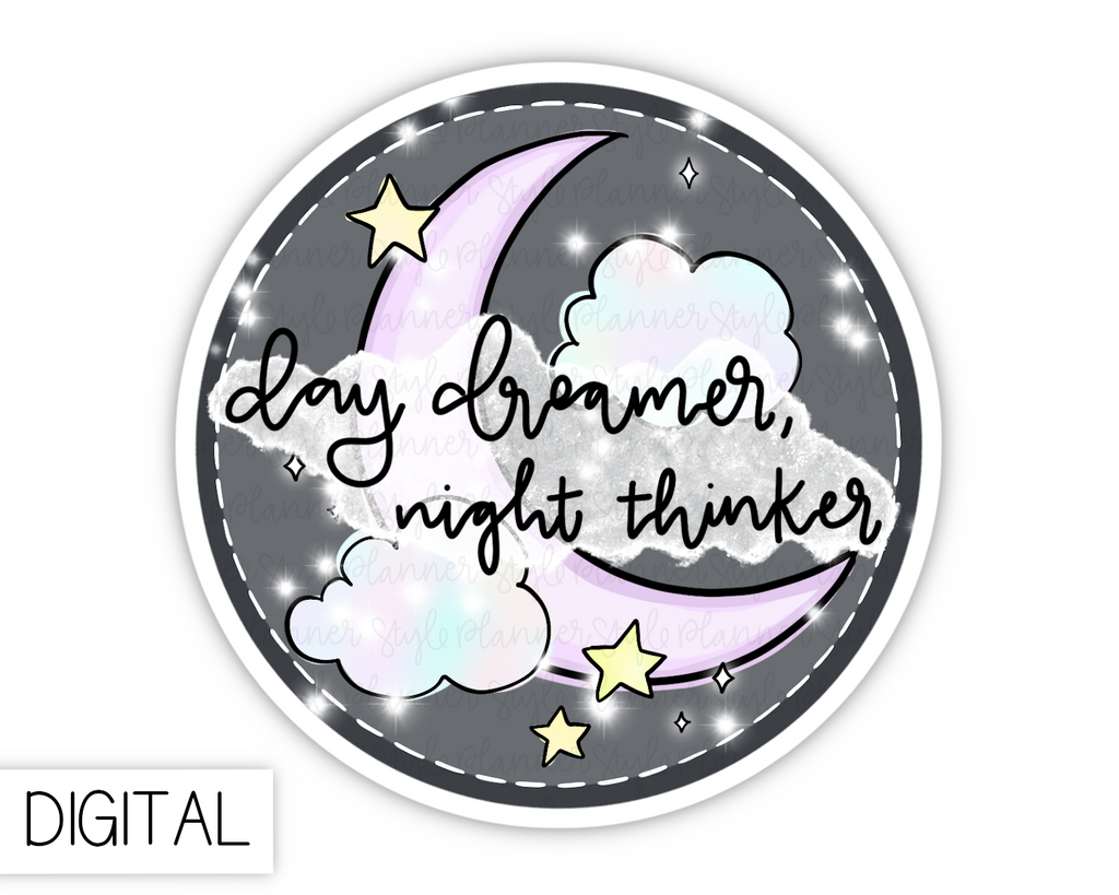 DIGITAL Day Dreamer, Night Thinker