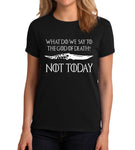 Polera Not Today Negra, Game Of Thrones,