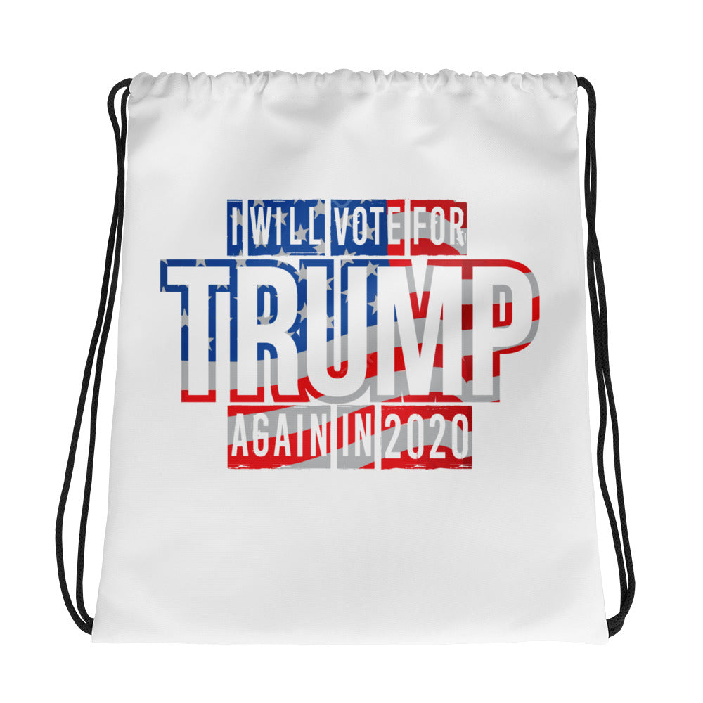 I Will Vote For Trump Again Drawstring Bag - Made In The USA