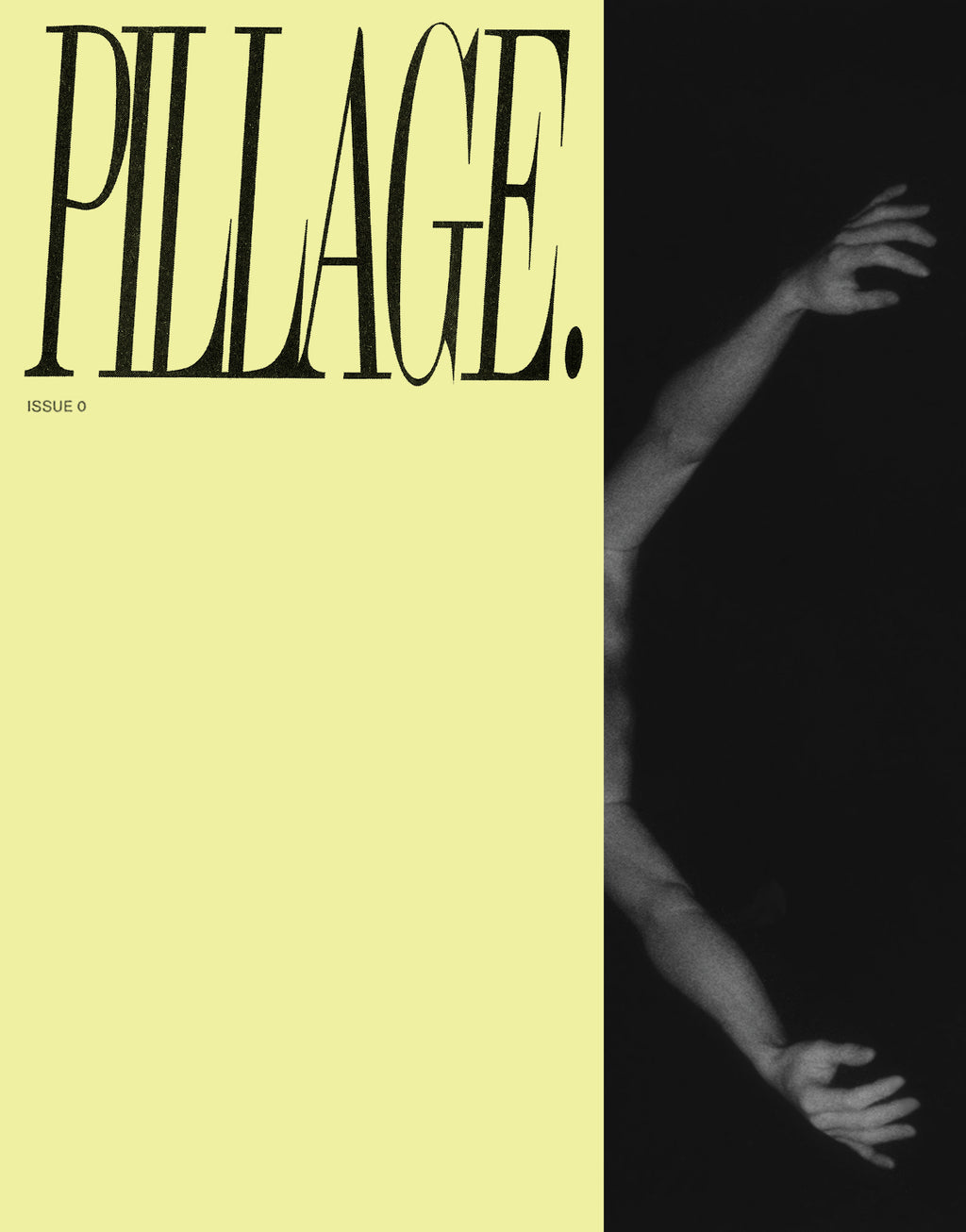 PILLAGE Issue 0