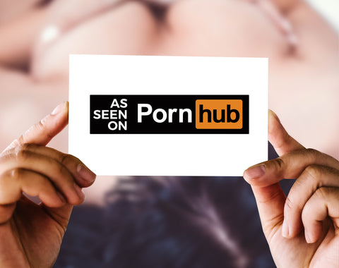 As Seen On Pornhub