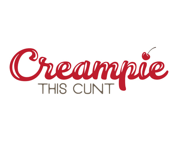 Creampie This Cunt
