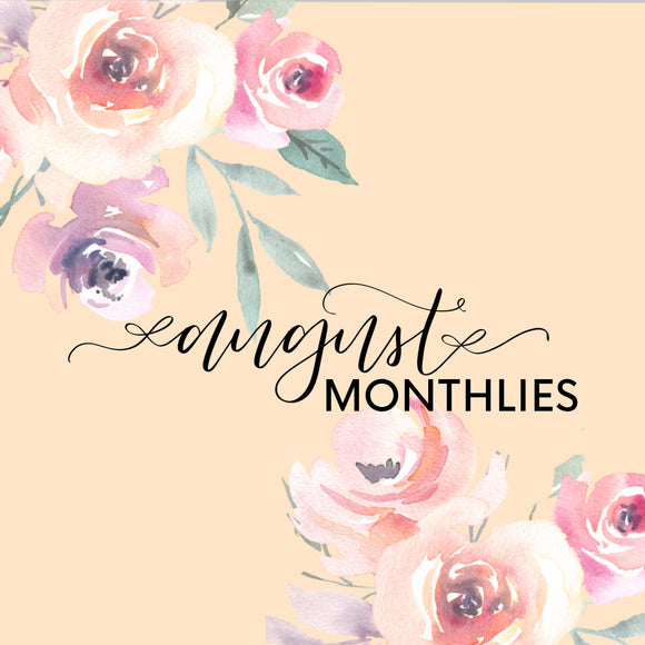AUGUST MONTHLY
