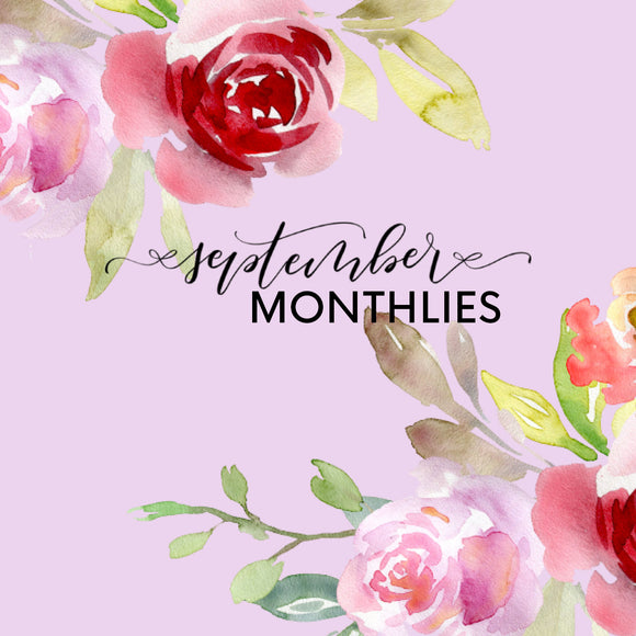 SEPTEMBER MONTHLY