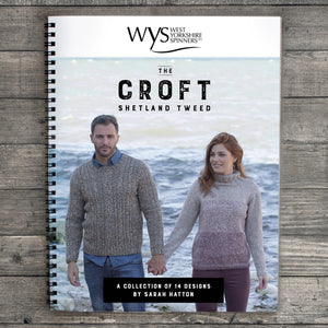 The Croft Shetland Tweed Pattern Book - designs by Sarah Hatton