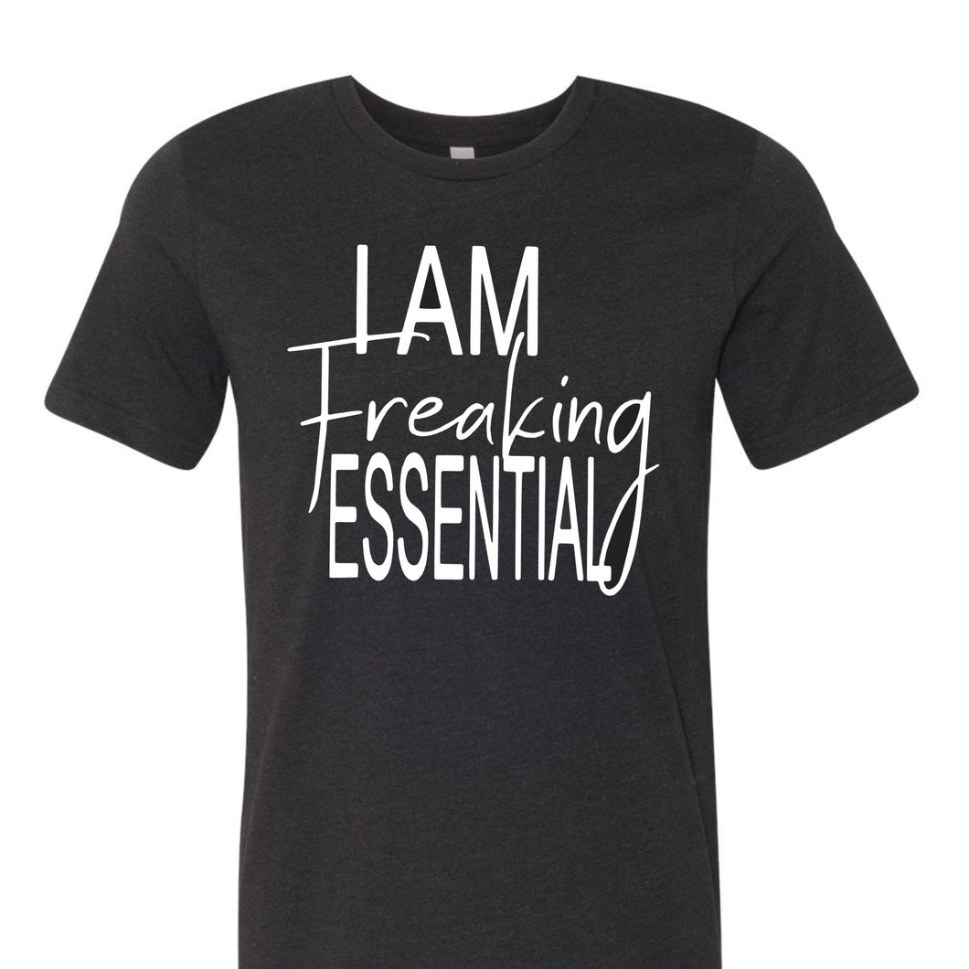 I am FREAKING Essential