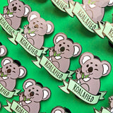 Koalafied Pin *Charity Pin*