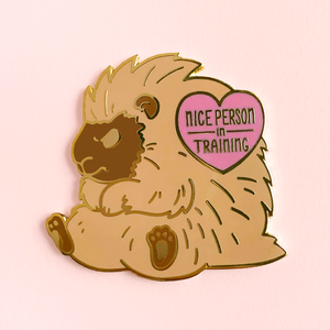 Nice Person in Training Pin (Limited Edition)