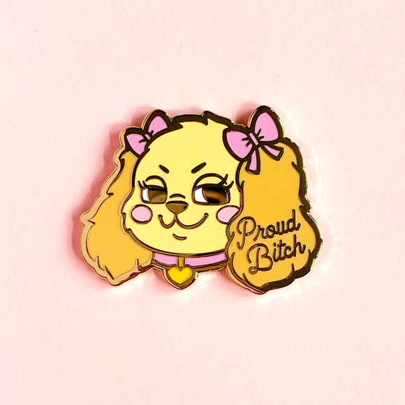 Proud Bitch Pin