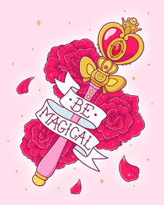 Be Magical Sailor Moon 8x10 Art Print