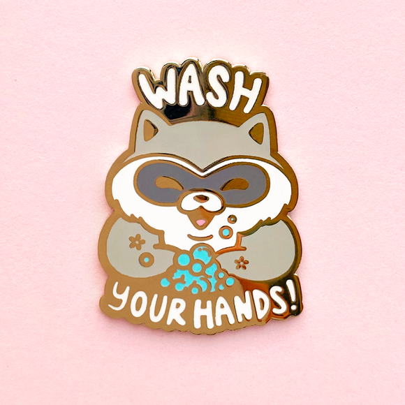 Wash Your Hands Raccoon Pin