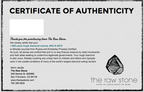 The Raw Stone Certificate of Authenticity