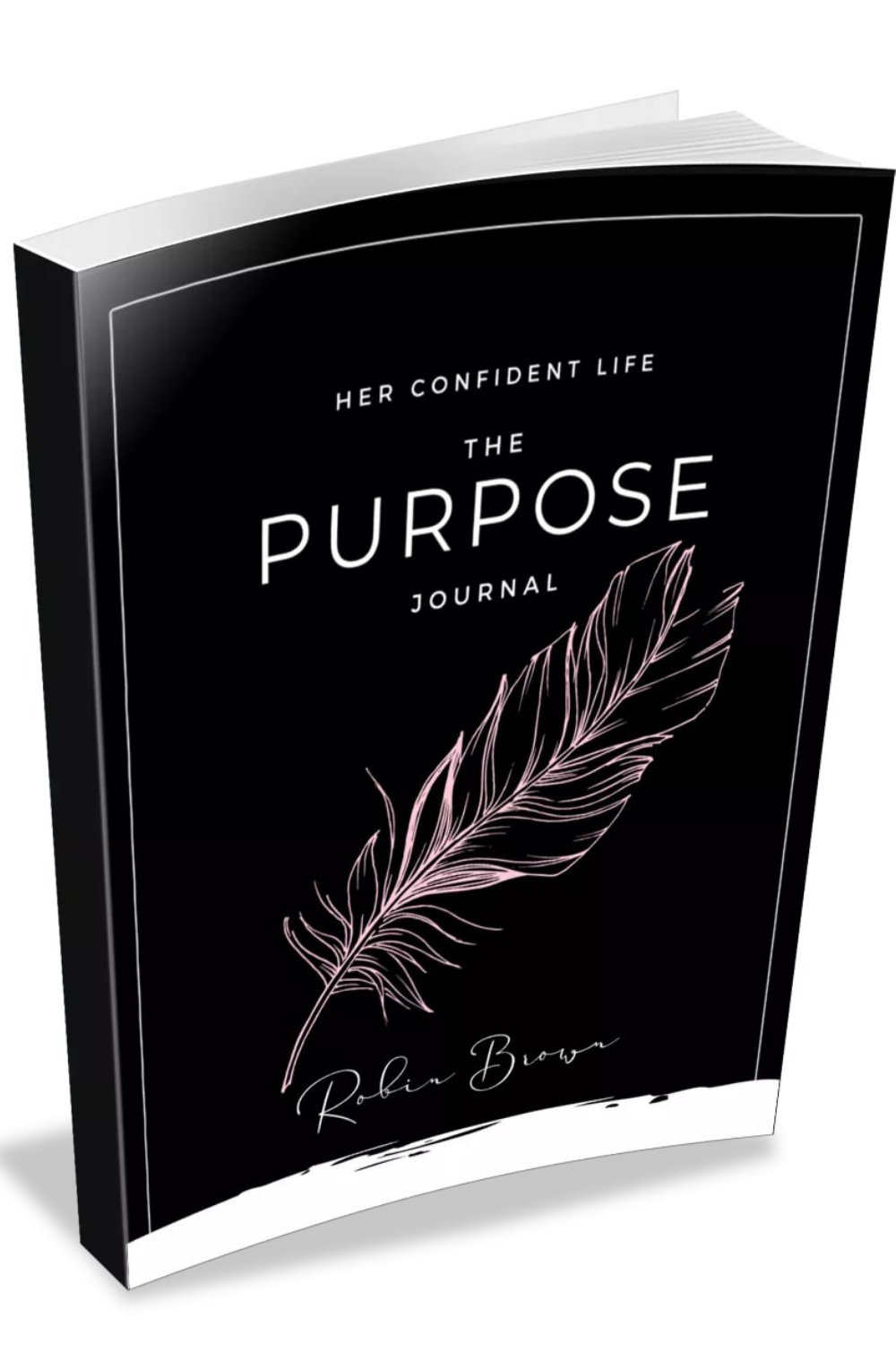 The 30 Day Purpose Journal