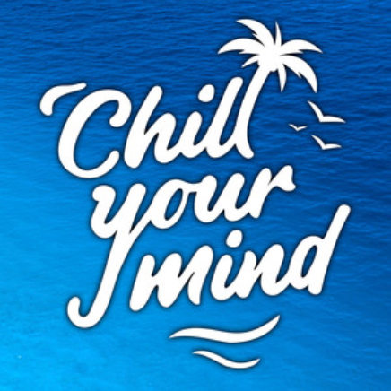 ChillYourMind - Deep House