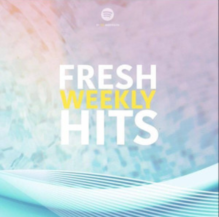 Fresh Weekly Hits
