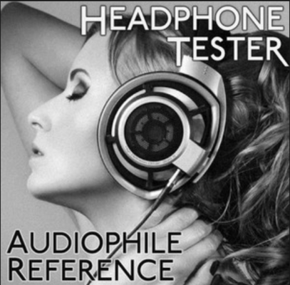 Headphone Tester/Audiophile Reference