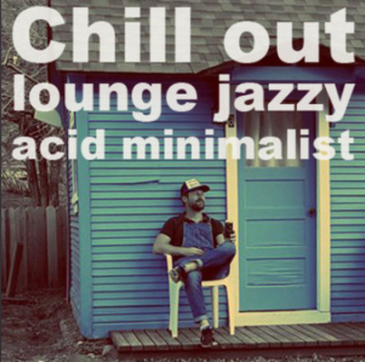 Chill Out Lounge Acid Jazzy Minimalist