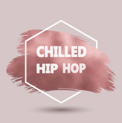 Chilled Hip- Hop