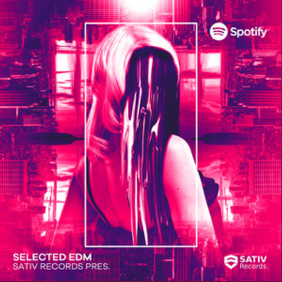 Sativ Selected EDM | New EDM Music Friday