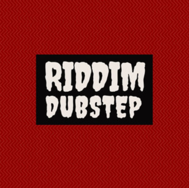 RIDDIM Dubstep