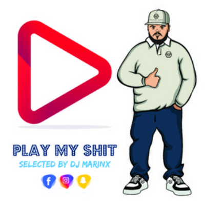 Play My Shit by Dj Marinx Baby