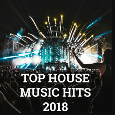 Top House Music Hits 2018