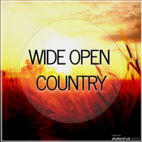 Wide Open Country