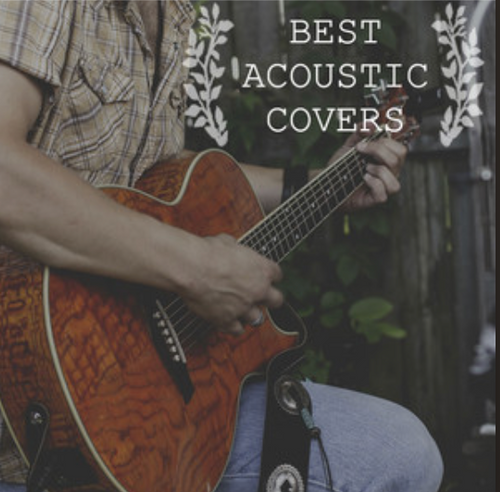 Best Acoustic Covers