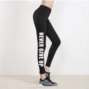 NEVER GIVE UP Leggings