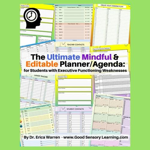 The Ultimate, Mindful and Editable Planner/Agenda for Students with Executive Functioning Weaknesses offers a large selection of planner formats and documents that can be tailored by learning specialists, therapists and parents to create the ultimate, individualized planner/agenda that suits the needs of any learners.