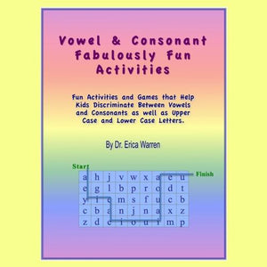 Vowel and Consonant Fabulous Fun Activities PDF download offers nine, fun activities and two games. The publication helps students discriminate between letters that are vowels and consonants.